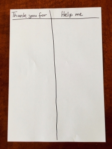 "Sheet of paper with two columns, ""thank you for"" and help me"